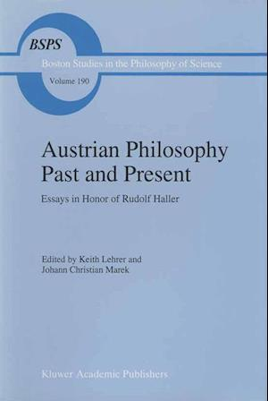 Austrian Philosophy Past and Present
