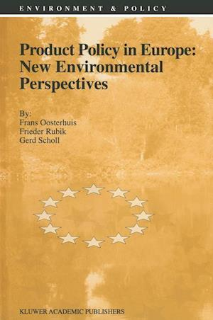 Product Policy in Europe: New Environmental Perspectives