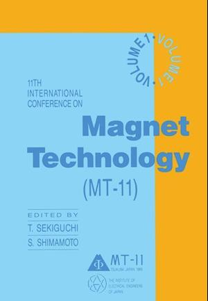 11th International Conference on Magnet Technology (MT-11) : Volume 1