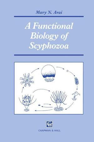 A Functional Biology of Scyphozoa
