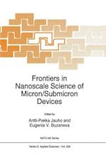 Frontiers in Nanoscale Science of Micron/Submicron Devices (NATO Science Series E, nr. 328)