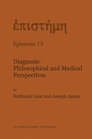 Diagnosis: Philosophical and Medical Perspectives