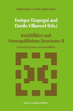 Instabilities and Nonequilibrium Structures II
