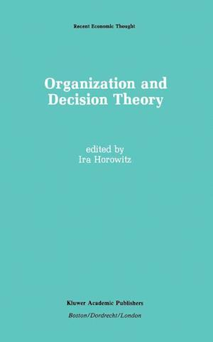Organization and Decision Theory