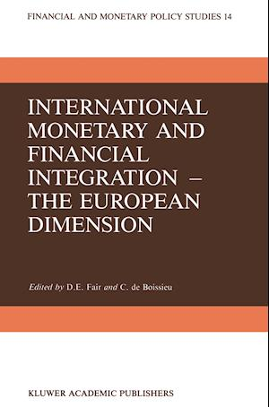 International Monetary and Financial Integration - The European Dimension