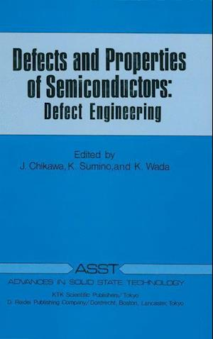 Defects and Properties of Semiconductors
