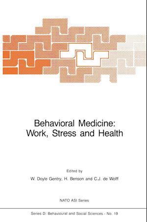 Behavioral Medicine: Work, Stress and Health