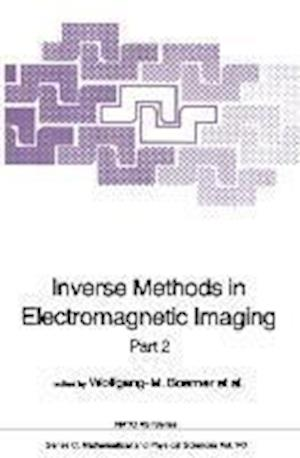 Inverse Methods in Electromagnetic Imaging: Part 2