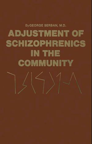 Adjustment of Schizophrenics in the Community
