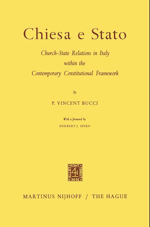 Chiesa E Stato: Church-State Relations in Italy Within the Contemporary Constitutional Framework