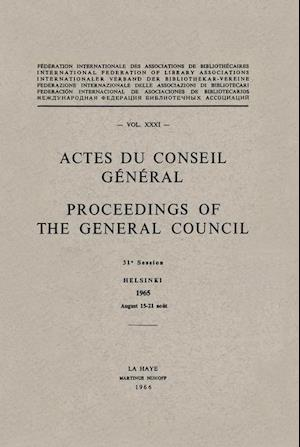 Actes du Conseil General Proceedings of the General Council
