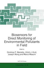 Biosensors for Direct Monitoring of Environmental Pollutants in Field (NATO Science Partnership Sub-series: 2)