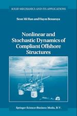 Nonlinear and Stochastic Dynamics of Compliant Offshore Structures (SOLID MECHANICS AND ITS APPLICATIONS)