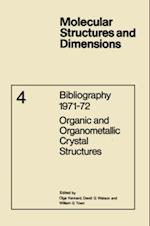 Bibliography 1971-72 Organic and Organometallic Crystal Structures (Molecular Structure and Dimensions)