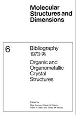 Bibliography 1973-74 Organic and Organometallic Crystal Structures (Molecular Structure and Dimensions)