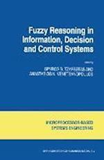 Fuzzy Reasoning in Information, Decision and Control Systems (Intelligent Systems, Control and Automation: Science and Engineering, nr. 11)