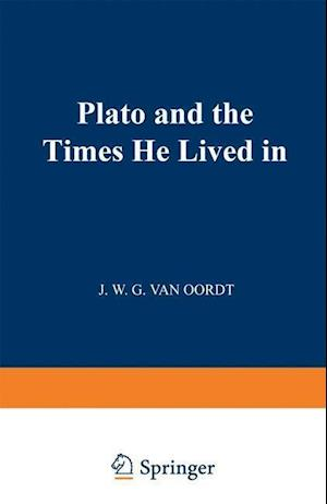 Plato and the Times He Lived in