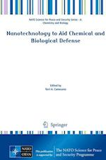 Nanotechnology to Aid Chemical and Biological Defense (NATO Science for Peace and Security Series - A: Chemistry And Biology)