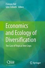 Economics and Ecology of Diversification af Francois Ruf