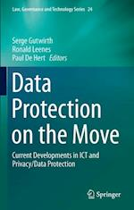 Data Protection on the Move (Law, Governance and Technology Series)