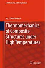 Thermomechanics of Composite Structures under High Temperatures (SOLID MECHANICS AND ITS APPLICATIONS)