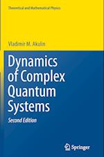 Dynamics of Complex Quantum Systems (Theoretical and Mathematical Physics)