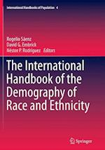 The International Handbook of the Demography of Race and Ethnicity (International Handbooks of Population, nr. 4)