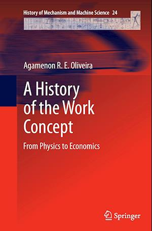 A History of the Work Concept : From Physics to Economics