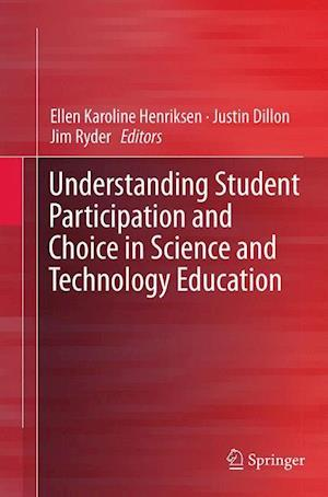 Understanding Student Participation and Choice in Science and Technology Education