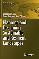 Planning and Designing Sustainable and Resilient Landscapes (Springer Geography)