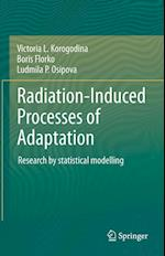 Radiation-Induced Processes of Adaptation af Victoria L. Korogodina