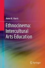 Ethnocinema: Intercultural Arts Education af Anne M. Harris