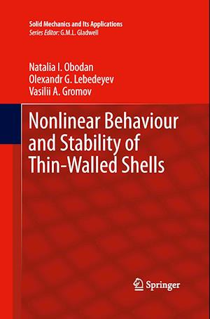 Nonlinear Behaviour and Stability of Thin-Walled Shells