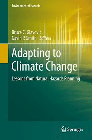 Adapting to Climate Change : Lessons from Natural Hazards Planning