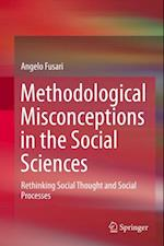 Methodological Misconceptions in the Social Sciences af Angelo Fusari