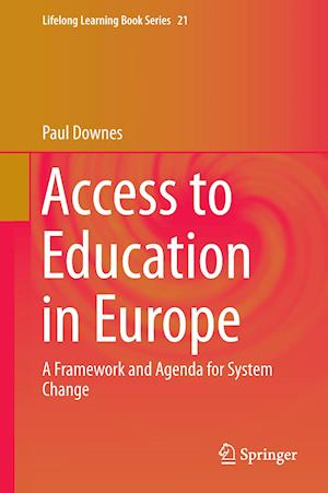 Access to Education in Europe : A Framework and Agenda for System Change