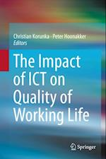 Impact of ICT on Quality of Working Life