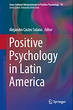 Positive Psychology in Latin America (Cross-cultural Advancements in Positive Psychology)