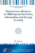 Nanoscience Advances in CBRN Agents Detection, Information and Energy Security (NATO Science for Peace and Security Series - A: Chemistry And Biology)
