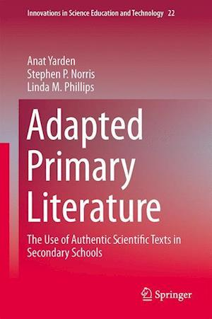 Adapted Primary Literature : The Use of Authentic Scientific Texts in Secondary Schools