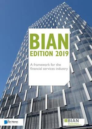 Bian - A Framework for the Financial Services Industry