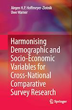 Harmonising Demographic and Socio-Economic Variables for Cross-National Comparative Survey Research