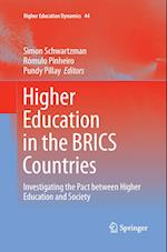 Higher Education in the BRICS Countries (Higher Education Dynamics, nr. 44)