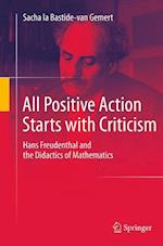 All Positive Action Starts with Criticism