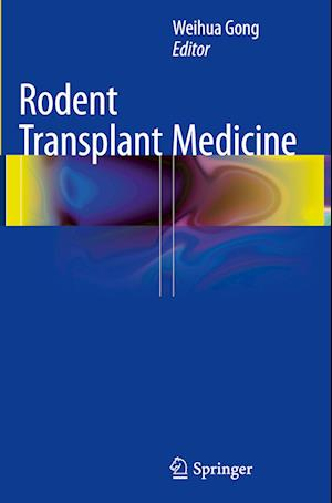 Rodent Transplant Medicine