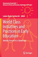 World Class Initiatives and Practices in Early Education (Educating the Young Child, nr. 9)