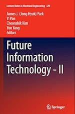 Future Information Technology - II af James J. (Jong Hyuk) Park
