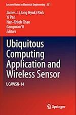Ubiquitous Computing Application and Wireless Sensor af James J. (Jong Hyuk) Park