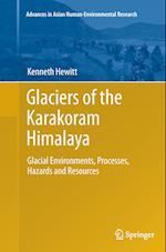 Glaciers of the Karakoram Himalaya (Advances in Asian Human-Environmental Research)