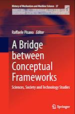 A Bridge Between Conceptual Frameworks (History of Mechanism and Machine Science, nr. 27)